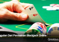 Keunggulan Dari Permainan Blackjack Online